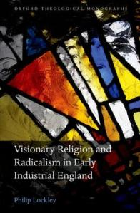 Visionary Religion and Radicalism in Early Industrial England