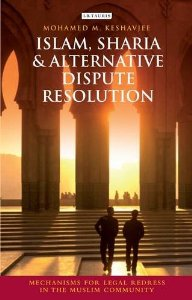 Islam, Sharia and Alternative Dispute Resolution