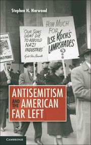Norwood – Antisemitism and the American Far Left
