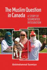 The Muslim Question in Canada