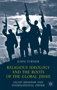 Religious Ideology and the Roots of Global Jihad
