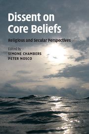 Dissent on Core Beliefs
