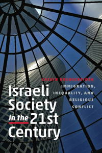 Israeli Society in the Twenty-First Century