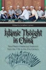 """""""Islamic Thought in China (Lipman,ed.)"""