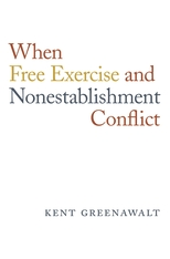 When Free Exercise and Nonestablishment Conflict